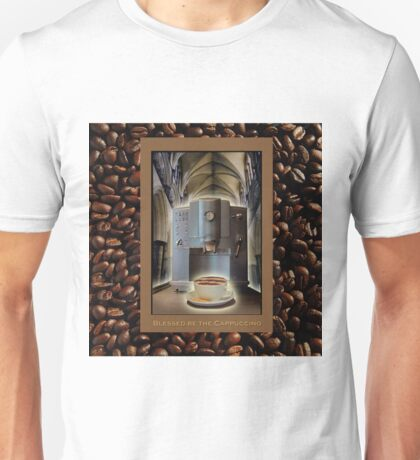 Blessed be the Cappuccino Unisex T-Shirt