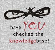 """Have YOU checked the Knowledgebase?"" by 8eye"
