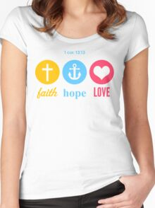 Faith, Hope & Love Women's Fitted Scoop T-Shirt
