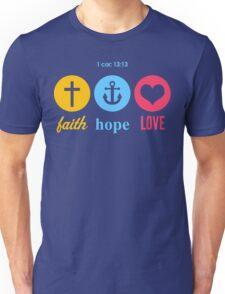 Faith, Hope & Love Unisex T-Shirt