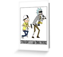 Straight Outta Multiverse Greeting Card