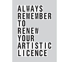 LICENCE RENEWAL Photographic Print