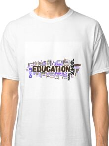 Education Classic T-Shirt