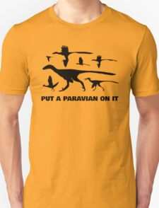 Put A Paravian On It (Black) Unisex T-Shirt