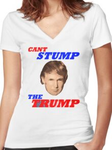 Can't Stump The Trump Women's Fitted V-Neck T-Shirt