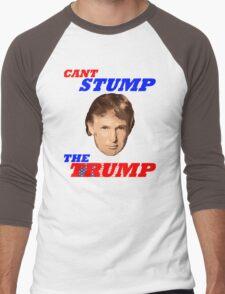 Can't Stump The Trump Men's Baseball ¾ T-Shirt