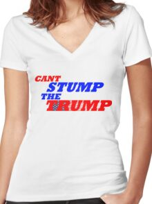 Can't Stump The Trump Text Only Women's Fitted V-Neck T-Shirt