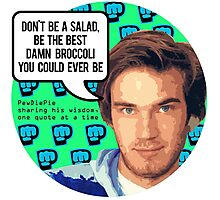 PewDiePie DON'T BE A SALAD! Photographic Print