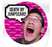 Markiplier DEATH BY JUMPSCARE! Poster