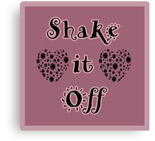 Beautiful Cushions/ Wordz/Shake it off Canvas Print