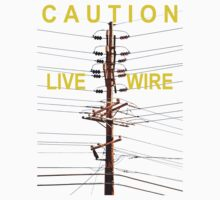 Caution - Live Wire Baby Tee