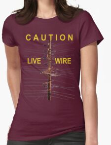 Caution - Live Wire Womens Fitted T-Shirt