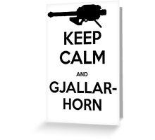 Destiny Keep Calm and Gjallarhorn Greeting Card