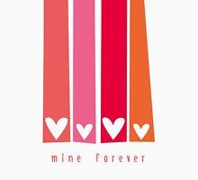 Mine Forever Unisex T-Shirt