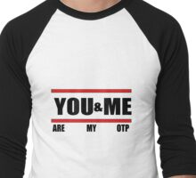 You&Me [Are My OTP] Men's Baseball ¾ T-Shirt