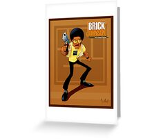 Brick Johson. Private Dick! Greeting Card