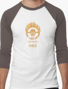 The name's Max - Mad Max Fury Road Men's Baseball ¾ T-Shirt