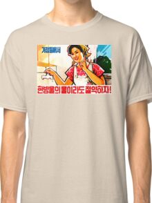 North Korean Propaganda - Plumbing Classic T-Shirt