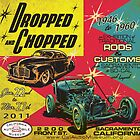 Dropped and Chopped by California  Automobile Museum