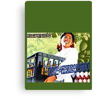 North Korean Propaganda - Beer and Eggs Canvas Print