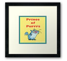"""Prince of Purrrs"" Framed Print"