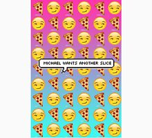 emoji michael wants another slice Unisex T-Shirt
