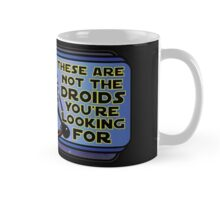 Star Wars - These Are Not The Droids You're Looking For Mug