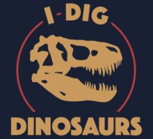 I Dig Dinosaurs One Piece - Short Sleeve