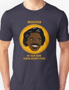 Minister Of New New Super Heavy Funk T-Shirt
