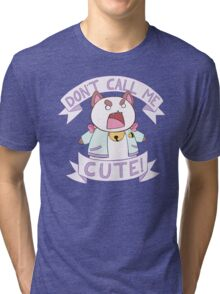 Puppycat - Don't Call Me Cute!  Tri-blend T-Shirt
