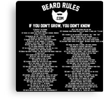 All of the Beard Rules Canvas Print