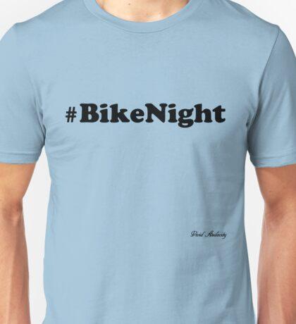 BIKE NIGHT Unisex T-Shirt