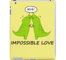Impossible Love- T-rex edition  iPad Case/Skin