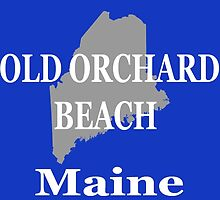 Old Orchard Beach Maine State City and Town Pride  by KWJphotoart