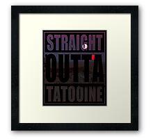 Retro Straight Outta Tatooine Framed Print