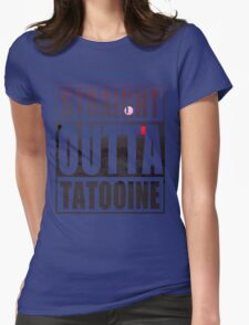 Retro Straight Outta Tatooine Womens Fitted T-Shirt