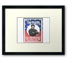 Vote ron swanson! Framed Print