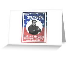 Vote ron swanson! Greeting Card