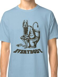 Everybody, Even the Devil Classic T-Shirt