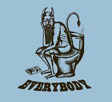Everybody, Even the Devil Unisex T-Shirt