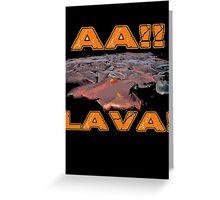 AAH! Lava Greeting Card