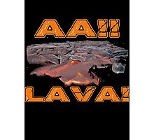 AAH! Lava Photographic Print