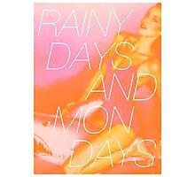 Rainy Days and Mondays Photographic Print