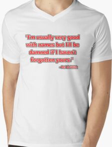 """I'm usually very good with names..."" - Del Griffith Mens V-Neck T-Shirt"