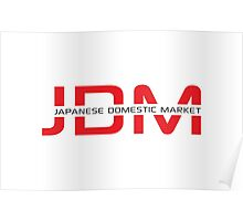 JDM Japanese Domestic Market (light background) Poster