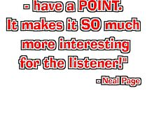 """""""Have a point!"""" - Neal Page by SynthOverlord"""