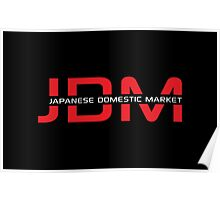 JDM Japanese Domestic Market (dark background) Poster