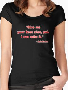 """""""Give me your best shot, pal. I can take it."""" - Jack Burton Women's Fitted Scoop T-Shirt"""