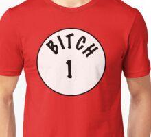 Bitch #1 Unisex T-Shirt