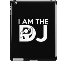 I Am The DJ iPad Case/Skin